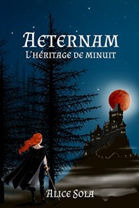 Aeternam - L'héritage de minuit