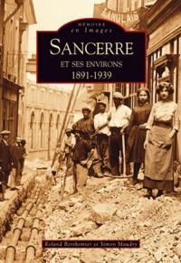 Sancerre et ses environs - 1891-1939