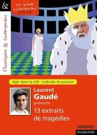 Laurent Gaudé présente 13 tragédies