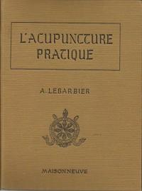 L'acupuncture pratique