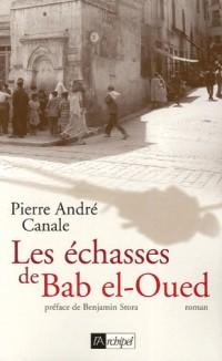 Les échasses de Bab El-Oued