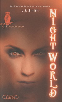 Night World, Tome 3 : Ensorceleuse