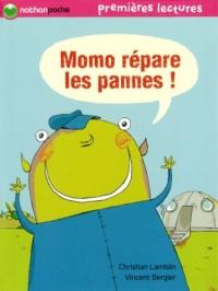 Momo répare les pannes !