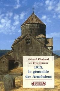 1915, Le génocide des Arméniens