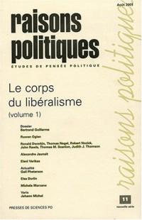 Raisons politiques, numéro 11 : Le corps du libéralisme, volume 1
