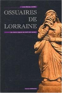 Ossuaires de Lorraine