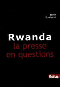 Rwanda : La presse en question