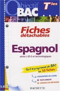 Espagnol Tle séries L-ES-S et technologiques