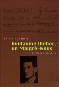 Guillaume Weber, un Malgré-Nous