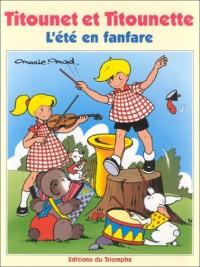 Titounet et Titounette, volume 19 : L'été en fanfare
