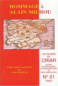 Cahiers du CRIAR, N° 21 : Hommage à Alain Milhou : 2 volumes