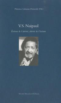 V.S. Naipaul : Ecriture de l'altérité, altérité de l'écriture