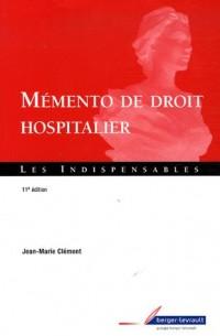 Mémento de droit hospitalier