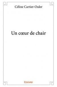 Un Coeur de Chair