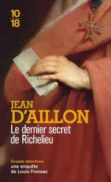 Le dernier secret de Richelieu [Poche]