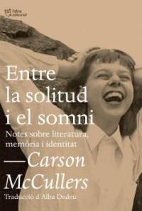 Entre la solitud i el somni: Notes sobre literatura, memòria i identitat