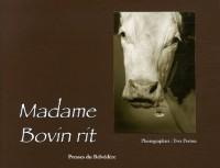 Madame Bovin rit