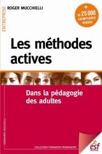 Les méthodes actives : Dans la pédagogie des adultes