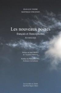 Les nouveaux poètes français et francophones : Anthologie