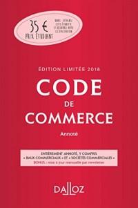 Code de commerce 2018 annoté. Édition limitée - 113e éd.