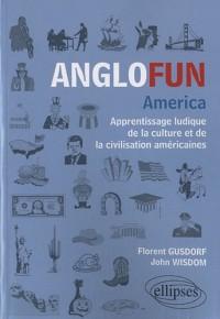 Anglofun America
