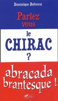 Parlez-vous le Chirac ?