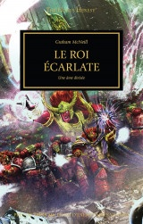 The Horus Heresy, Tome 42 : Le roi écarlate : Une âme divisée
