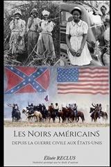 Les Noirs américains depuis la guerre civile des États-Unis