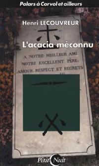 L'Acacia Meconnu