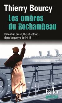 Les Ombres du Rochambeau (une Enquete de Celestin Louise, Flic