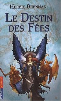La guerre des fées, Tome 4 : Le destin des fées