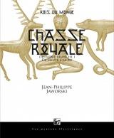 Rois du monde, Tome 2 : Chasse royale : Deuxième partie, de meute à mort