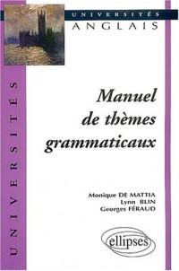 Manuel de thèmes grammaticaux : Anglais