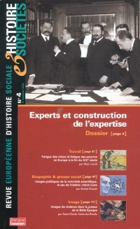 Histoire et societe no 4 : experts et construction des expertises