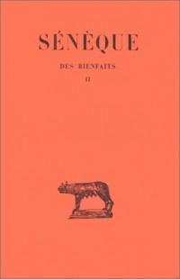 Des bienfaits, tome 2 :  Livres V-VII (texte et traduction)