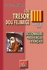 Lou Tresor Dou Felibrige (Tome 4) (Pim-Z)