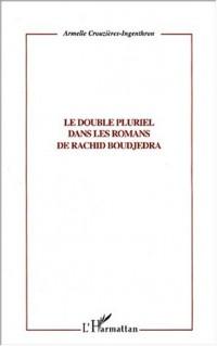 Double pluriel dans les romans de rachid boudjedra