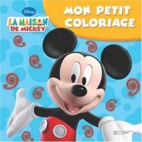 Mickey s'amuse : Mon petit coloriage