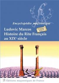 Histoire du Rite Français au XIXème siècle