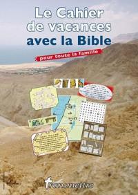 Transmettre, N° 123, Eté 2010 : Le cahier de vacances avec la Bible