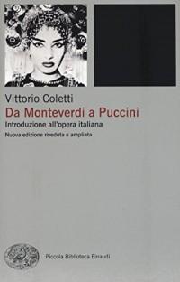 Da Monteverdi a Puccini. Introduzione all'opera italiana