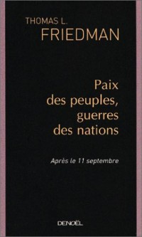 Paix des peuples, guerres des nations