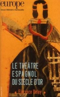 Le Theatre Espagnol du Siecle d'Or N  1002 Octobre 2012