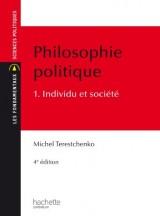 Philosophie politique Tome 1 : Individu et société