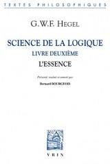 Science de la logique livre deuxieme l essence