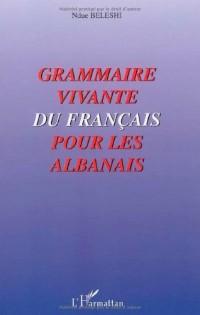 Grammaire vivante du Français pour les Albanais