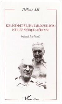 Ezra Pound et William Carlos William : pour une poétique américaine