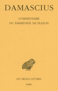 Commentaire du Parménide de Platon, tome IV
