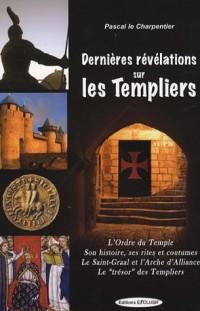 Dernières Révélations sur les Templiers