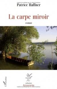 Carpe Miroir Roman